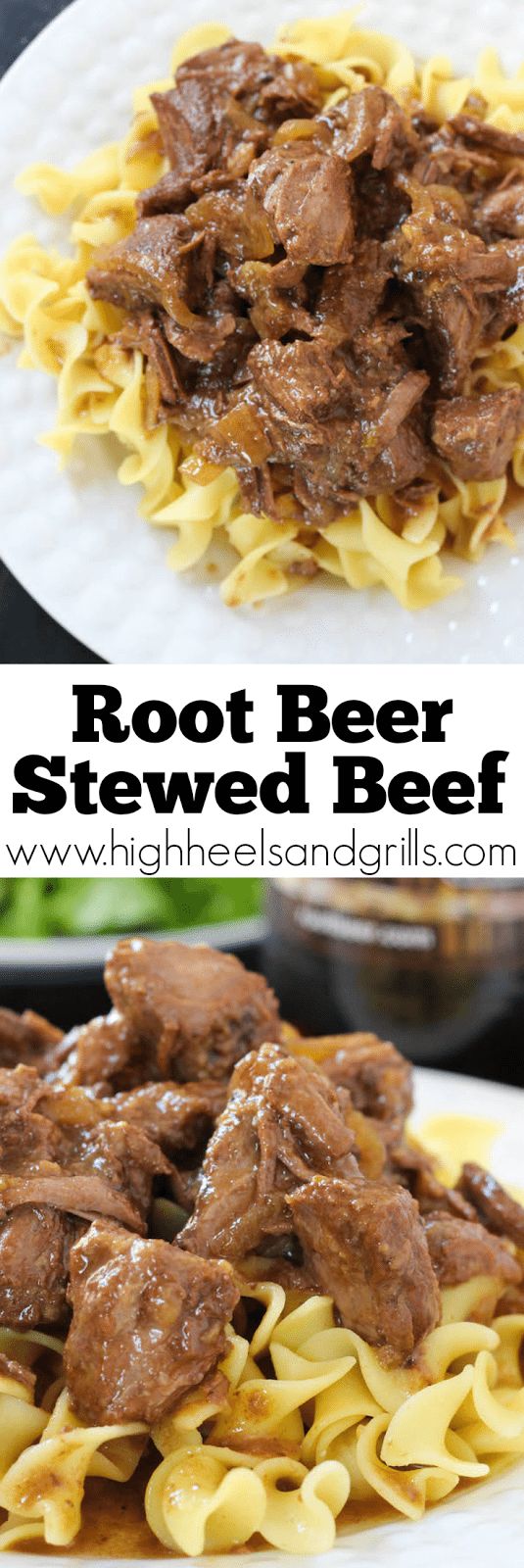 Root Beer Stewed Beef. Serve over egg noodles for an easy, weeknight dinnerl! highheelsandgrills.com