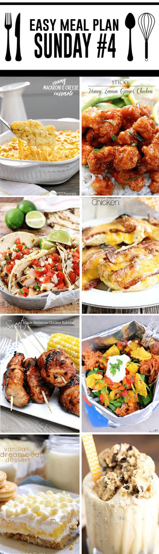 Easy Meal Plan Sunday #4 - 6 dinners and 2 desserts made by your favorite and trusted bloggers. These are awesome recipes!