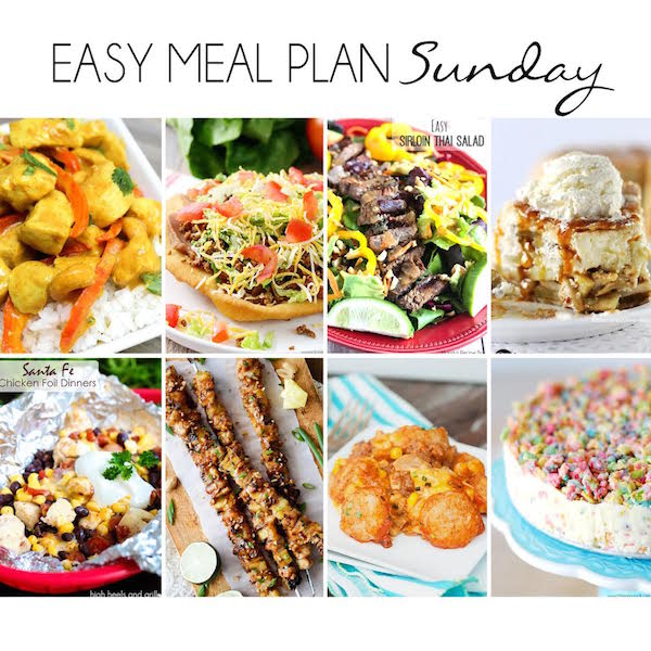 Easy Meal Plan Sunday - 6 dinner and 2 dessert recipes from your favorite bloggers!