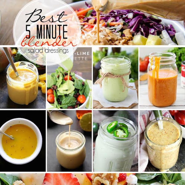 Here are 10 of the Best 5 Minute Blender Salad Dressing Recipes that you can find.