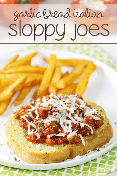 Garlic Bread Italian Sloppy Joes - Easy Meal Plan #22
