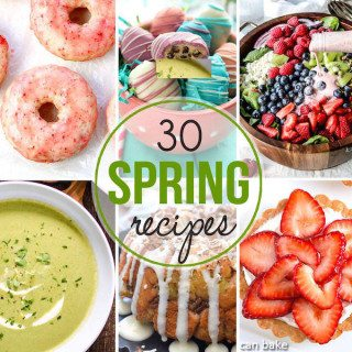 30+ Spring Recipes