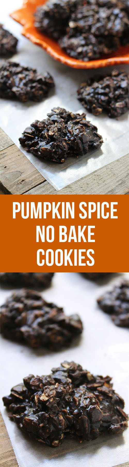 Pumpkin Spice No Bake Cookies - The perfect combo of pumpkin and chocolate, without a lot of work!