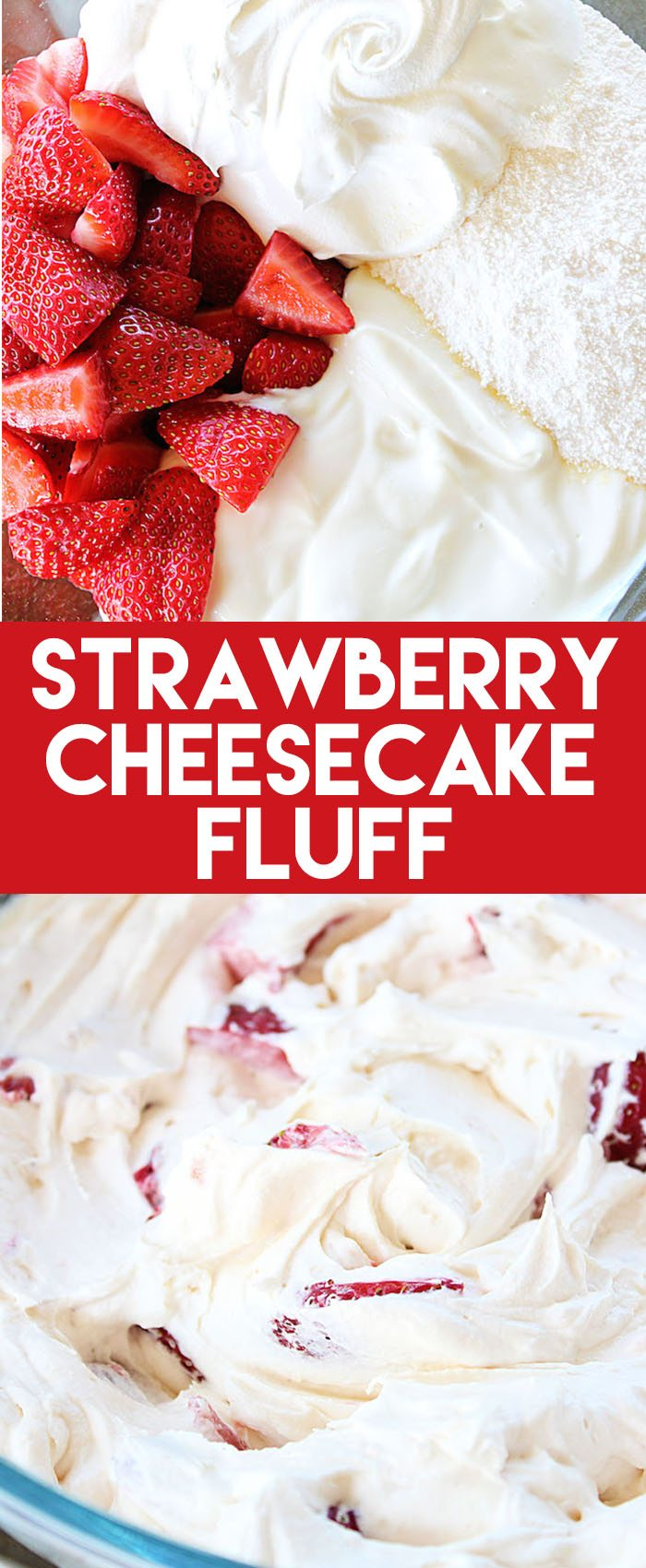 This Strawberry Cheesecake Fluff needs just four ingredients to make an awesome side or dessert recipe! It tastes so fresh and delicious.  #strawberry #cheesecake #side #dessert #sidedish #easysidedish