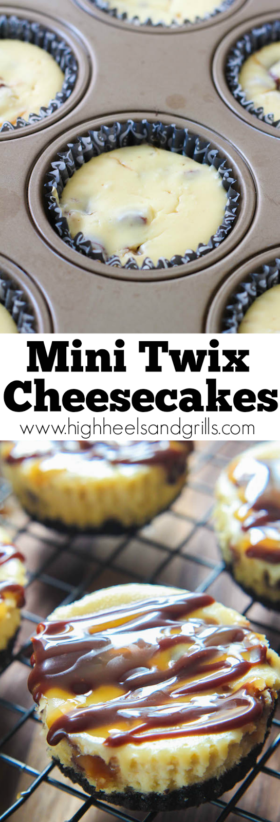 Mini Twix Cheesecakes - Everything about these is amazing. They're creamy and smooth, with an Oreo bottom and the chocolate/caramel combo is amazing!